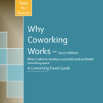 Why Coworking Works – 2017 edition